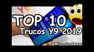 10 Trucos HUAWEI Y9 2019 TIPS Y TRUCOS Consejos Trucos Ocultos Y Novedades