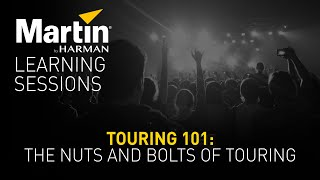Martin Learning Sessions: Touring 101—The Nuts and Bolts of Touring