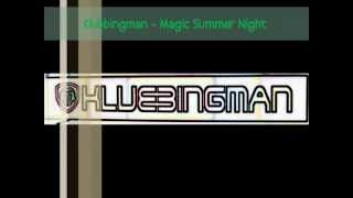 Klubbingman - Magic Summer Night [HD !!]