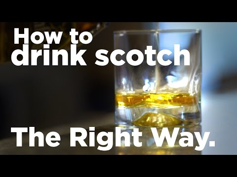 How To Drink Scotch The Right Way