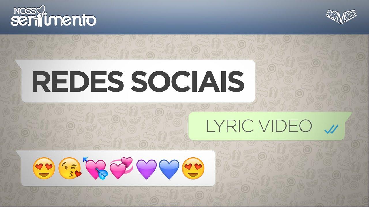 Nosso Sentimento  - Rede Social   Lyric Video #1