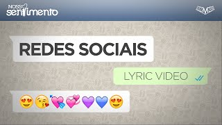 Nosso Sentimento  - Rede Social   Lyric Video thumbnail