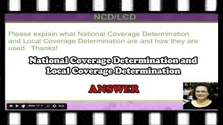 National Coverage Determination  and Local Coverage Determination