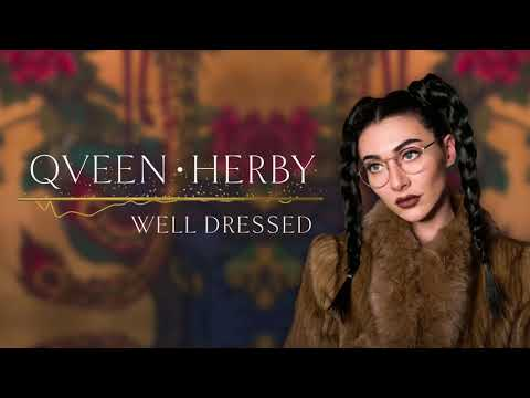Qveen Herby - Well Dressed