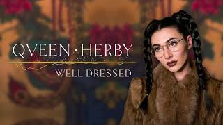 [3.11 MB] Qveen Herby - Well Dressed