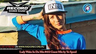Lady Waks In Da Mix #432 [30-05-2017] Guest Mix by Yo Speed