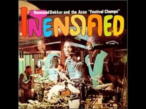 Desmond Dekker And The Aces - Writing On The Wall - (Intensified)
