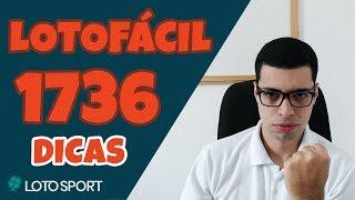 LOTOFÁCIL 1736 DICAS - NOVIDADE NOS FECHAMENTOS - LOTOSPORT