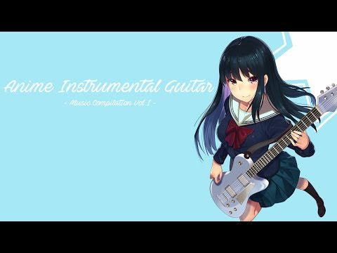 Anime Instrumental Electric, Acoustic & Metal Guitar + CROW'SCLAW - Vol I