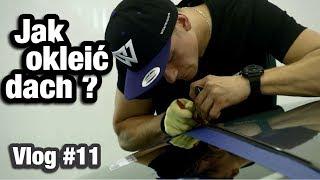 Jak okleić dach folią wylewaną 3M 1080 Psychedelic? - vlog #11