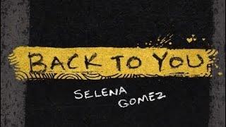 Selena Gomez-Back To You