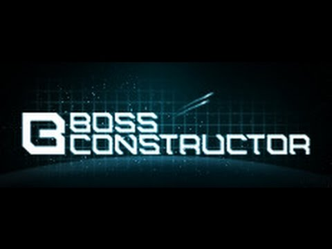 Let's Try BossConstructor 1