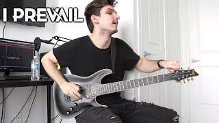 I Prevail   Bow Down   GUITAR COVER (2019)