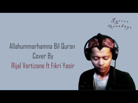 Lyrics Allahummarhamna Bil Qur'an - Rijal Vertizone (English & Indonesia Translation)