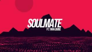 Soulmate ft. Tara Louise