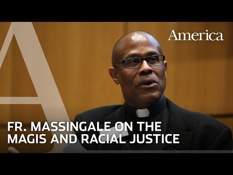 """""""The Magis and Justice"""" - Rev. Bryan Massingale 