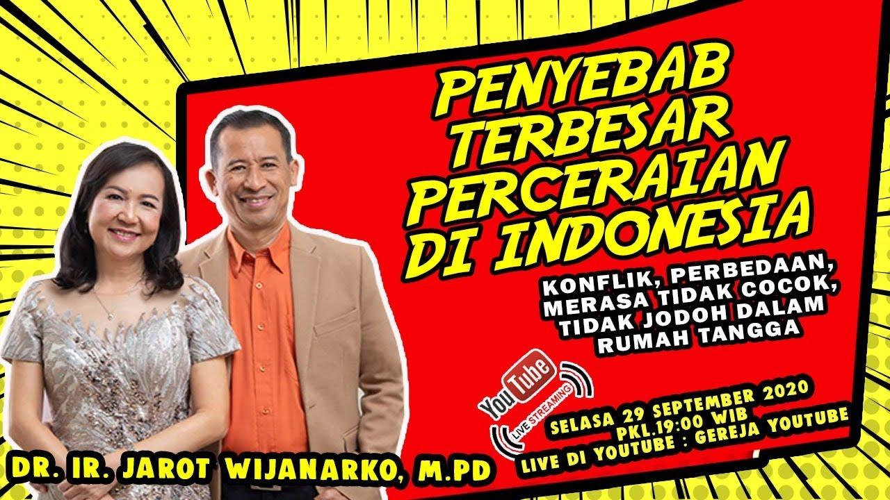 INILAH PENYEBAB RUSAKNYA RUMAH TANGGA DAN PERCERAIAN DIINDONESIA - Dr. Ir. Jarot Wijanarko, M.Pd