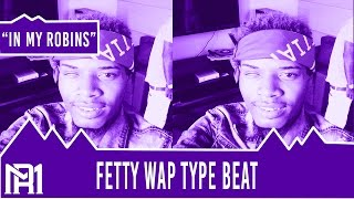 Download Fetty Wap/Lil Durk/Speaker Knockerz/Type Beat - In My Robins (Prod.Relly ) MP3 song and Music Video