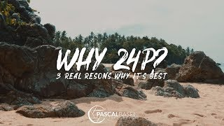 WHY I USE 24 FPS (24P) 🎞 | Which frame rate should you use?