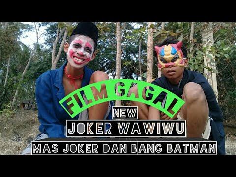 joker-wawiwu-||film-pendek-ngapak-banyumas-||edisi-film-gagal||