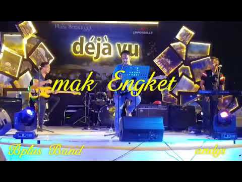 Mak Engket By Bplus Band