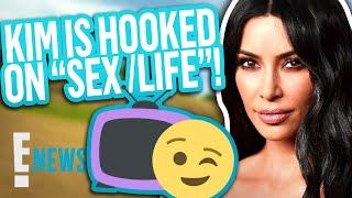 "Why ""Sex/Life"" Is Kim Kardashian's New Favorite Show"
