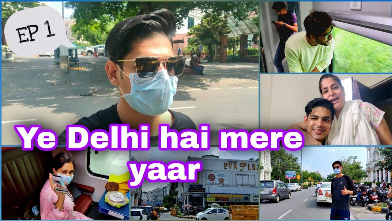 Delhi with Shoaib bhai and Dipika bhabhi   Exploring Connaught place   Rajdhani train travel   Day 1
