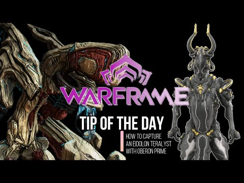 Warframe How to Capture an Eidolon Teralyst (With Oberon Prime Solo)