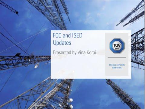 FCC and ISED Update Webinar
