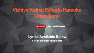Vizhiye Kathai Ezhudu Karaoke Urimaikural Karaoke