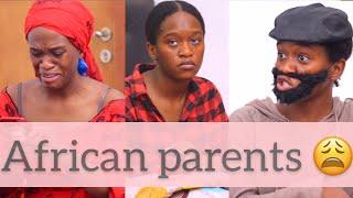 AFRICAN PARENTS WAHALA