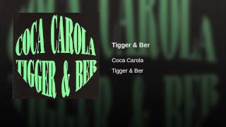 Tigger & Ber