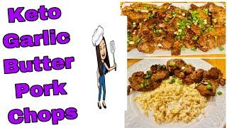 How to Make Keto Garlic Butter Pork Chops  Lowcarb Recipe
