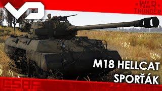 War Thunder CZ - Tanky (99.díl) - M18 Hellcat - Sporťák [FullHD]