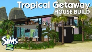 The Sims 2 House Building - Tropical Getaway