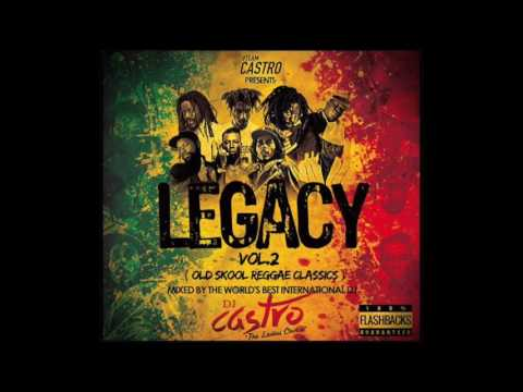 "DJ Castro ""The Ladies Choice"" Legacy Vol 2 (Old Skool Reggae) Mix"