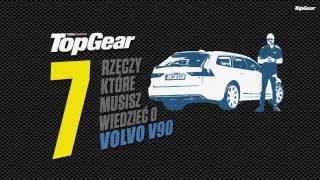 Volvo V90 - 7 rzeczy, które musisz o nim wiedzieć | TopGear Polska