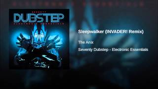 Sleepwalker (INVADER! Remix)