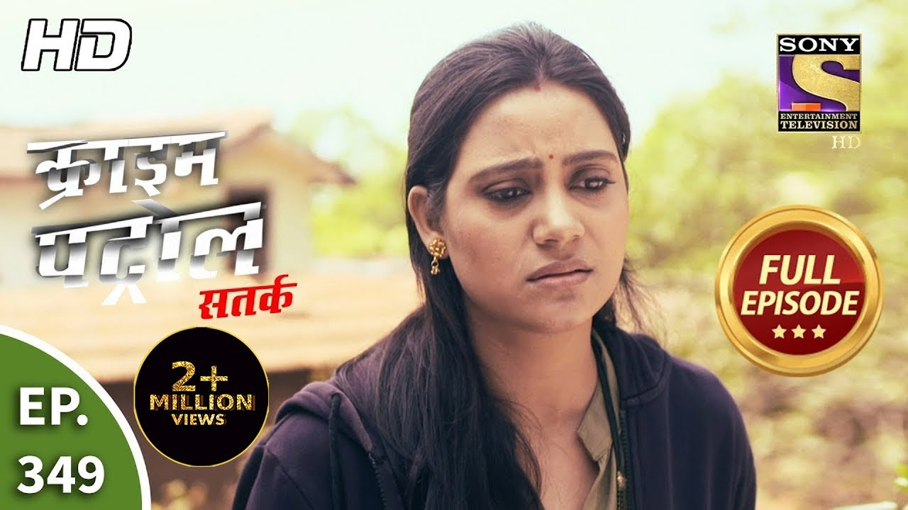 Download Crime Patrol Satark Season 2 - Ep 349 - Full Episode - 23rd February, 2021