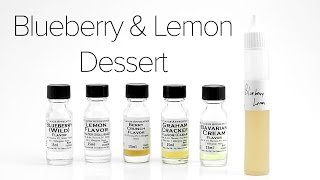 Diy E-liquid Recipe : Blueberry Lemon Dessert