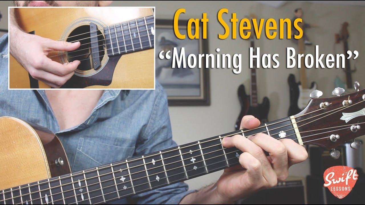 Cat Stevens Morning Has Broken Complete Guitar Lesson Youtube