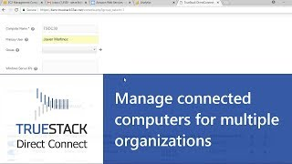 TrueStack Direct Connect Manage connected computers for mult