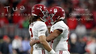 Tua Tagovailoa || I'm Coming Home || National Championship Highlight Video ᴴᴰ