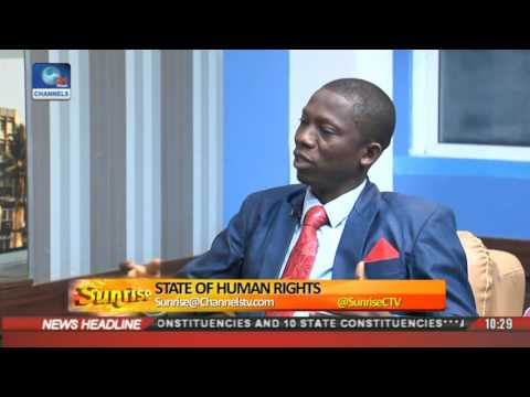Sunrise: Discussing The Lamentable State Of Human Rights In Nigeria Pt 1