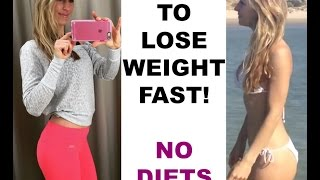 How to lose weight fast! No diets!