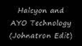 AYO technology and Halcyon