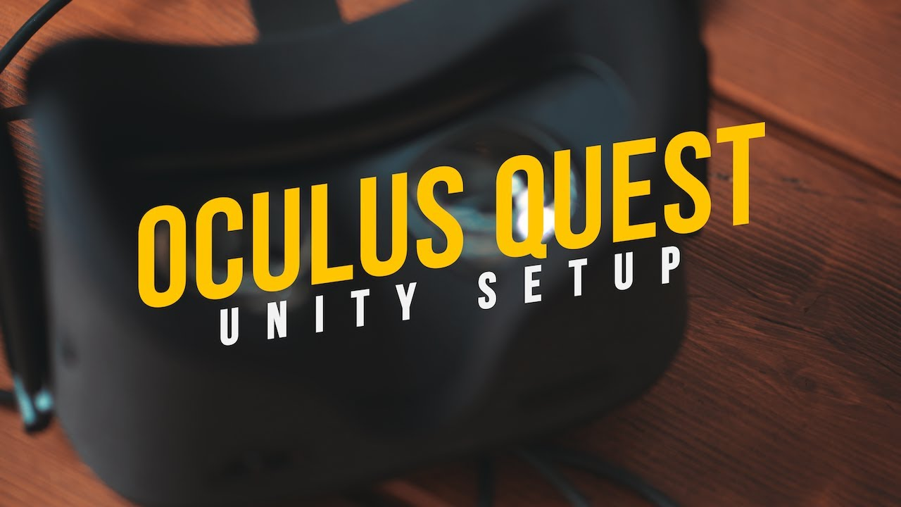 How to Setup Unity for Oculus Quest Game Development