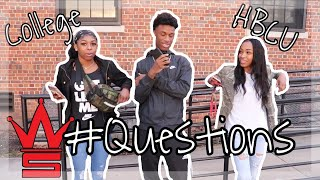 WSHH Questions (College Edition) | Asking College Students Basic Questions [Ep. 2] HBCU