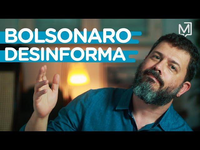 Como Bolsonaro desinforma I Ponto de Partida