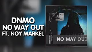 Trap DNMO - No Way Out (feat. Noy Markel) [Deadbeats Release]